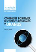 Astrologie Patrick Giani:Positiver Uranus