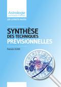 Astrologie Patrick Giani: SyntheseTechniques prévisionnelles