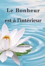 Patrick Giani Spiritualité Bonheur2013
