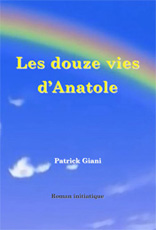 Patrick Giani Spiritualité Anatole