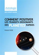 Transits dissonants Positiver planètes Rapides