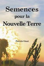 Patrick Giani Spiritualité Semences