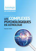 astrologie patrick giani Complexes psychologiques