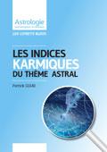 astrologie patrick giani Indices Karmiques