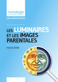 Astrologie Patrick Giani: images parentales luminaires astrologie