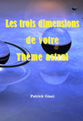 Astrologie Patrick Giani: les 3 dimensions thème astral
