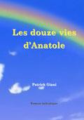 astrologie patrick giani : les 12 vies d'Anatole