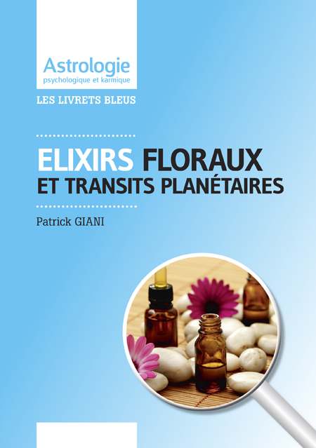 Astrologie et thérapie Elixirs floraux