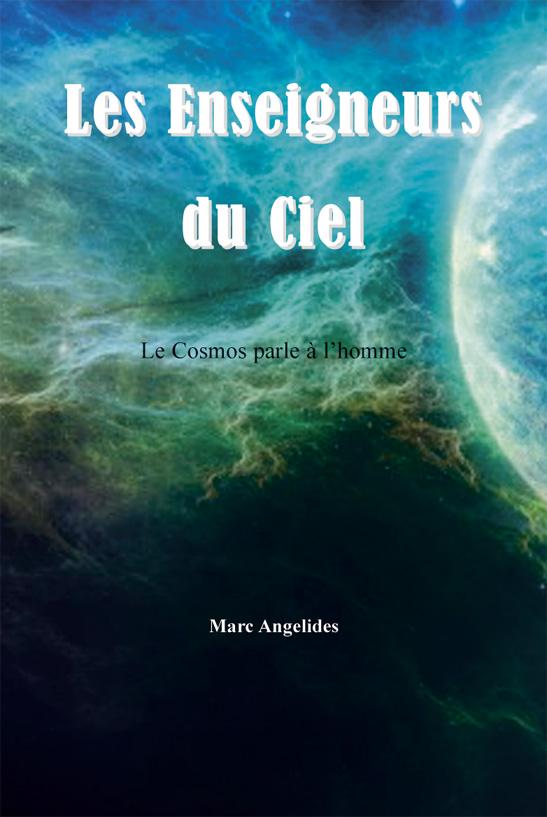 Les Enseigneurs du Ciel de Marc Angelides